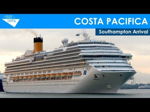 COSTA PACIFICA Arrives In Southampton (30/05/2017)