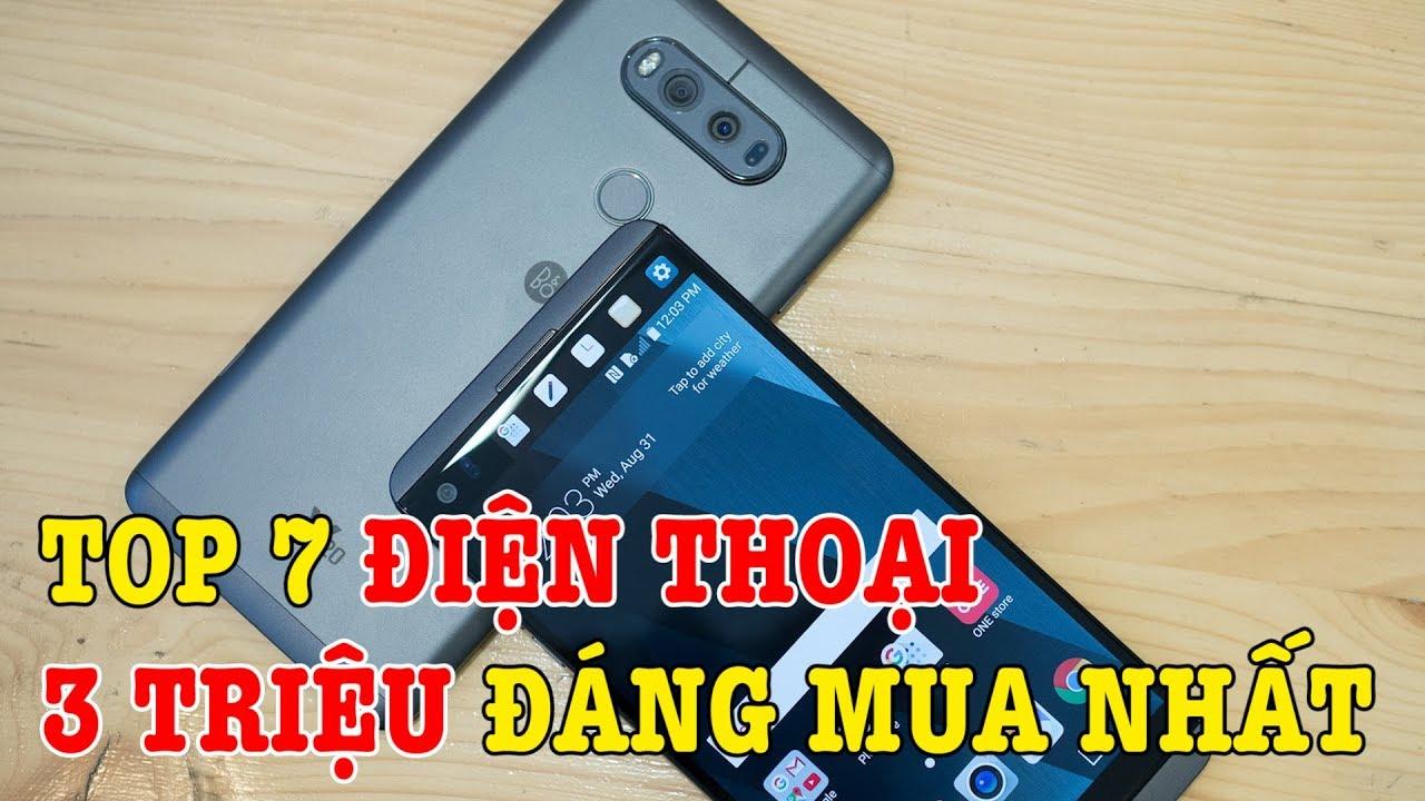 Top 7 điện thoại tầm giá 3 triệu đáng mua nhất