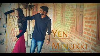 Asuran - Yen Minukki Video Cover Song