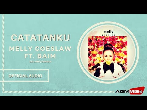 Melly Goeslaw Feat Baim - Catatanku | Official Audio