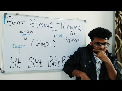 Beat Boxing Tutorial for Beginners in Hindi