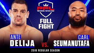 Full Fight | Ante Delija vs Carl Seumanutafa | PFL 3, 2019