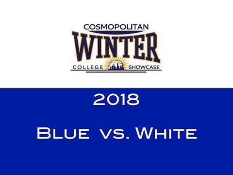 Team Blue vs Team White: 2018 Cosmopolitan Boys Winter College Showcase