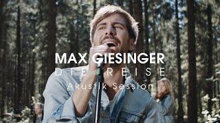 Max Giesinger - Die Reise (Akustik Session)