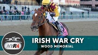 Irish War Cry - 2017 Wood Memorial
