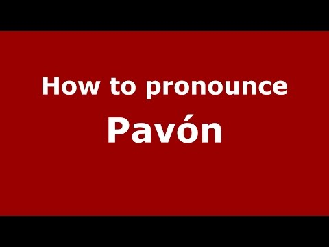 How to pronounce Pavón (Spanish/Argentina) - PronounceNames.com
