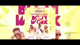 Young D - Body Work ft Reekado Banks x Harmonize Afrobeat | Bongo flava Audio 2019