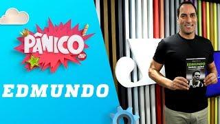 Edmundo - Pânico - 11/06/19