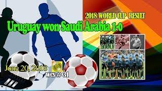 Uruguay won Saudi Arabia 1-0 - WCS 31