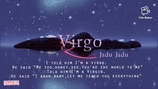 Virgo - Jadu Jadu [ Lyrics video]