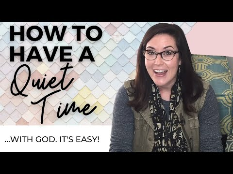 DAILY DEVOTIONAL FOR WOMEN - HOW TO HAVE A QUIET TIME - DEVOTIONALS FOR WOMEN