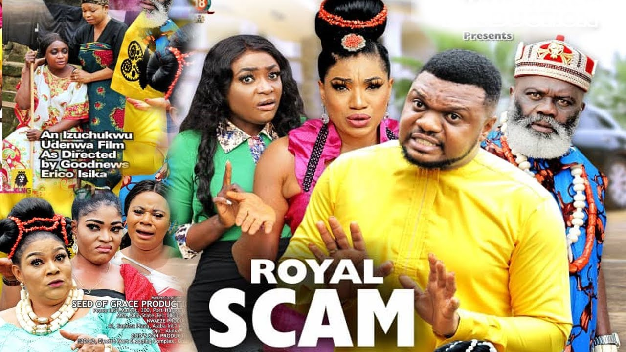 Download ROYAL SCAM COMPLETE MOVIE {NEW TRENDING MOVIE] - 2021 MOVIE|LATEST MOVIE.