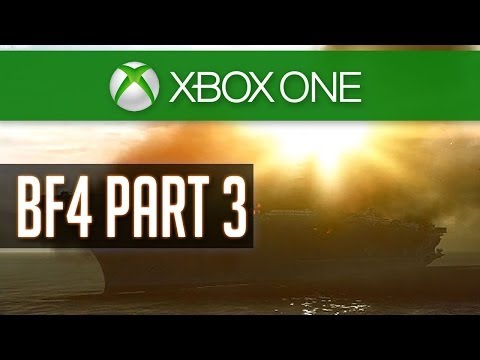 BF4 Walkthrough Part 3 (Xbox ONE) - South China Sea - Mission 3 - Battlefield 4 Gameplay Playthrough