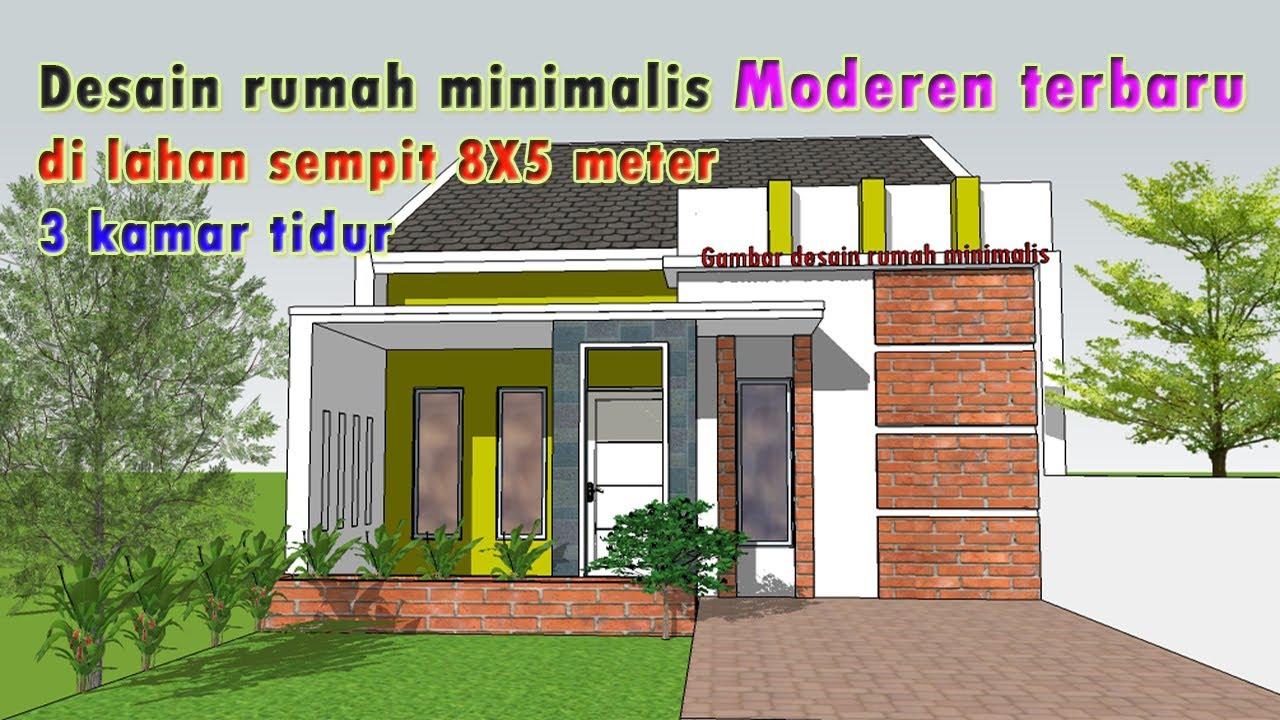 Desain rumah minimalis di lahan sempit 8X5 meter 3 kamar ...