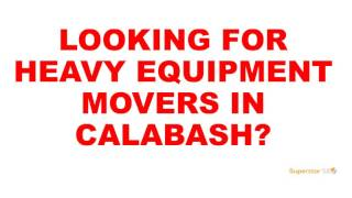 Calabash Heavy Equipment Movers