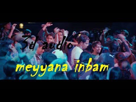 3D Audio |Meyyana Inbam |Easan