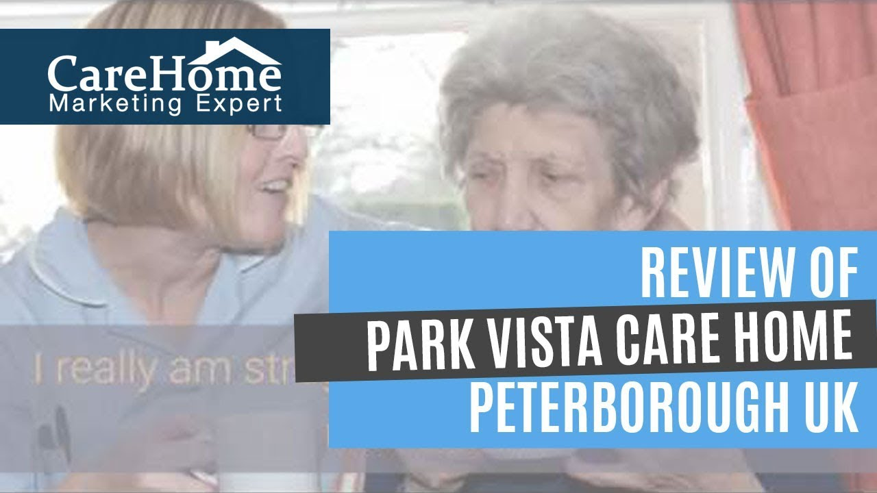 Review Of Park Vista Care Home Peterborough UK By Ron W