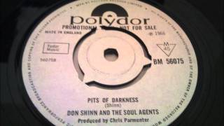DON SHINN & THE SOUL AGENTS / pits of darkness  POLYDOR 1966