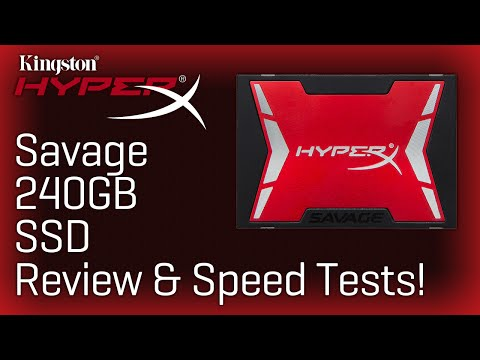 Kingston HyperX Savage 240GB SSD Review & Speed Test!