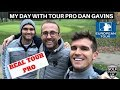 MY GOLF DAY WITH TOUR PRO DAN GAVINS  BEST PLAYER I HAVE PLAYED WITH