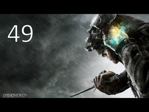 Прохождение Dishonored : Часть 49 — Схватка с Даудом