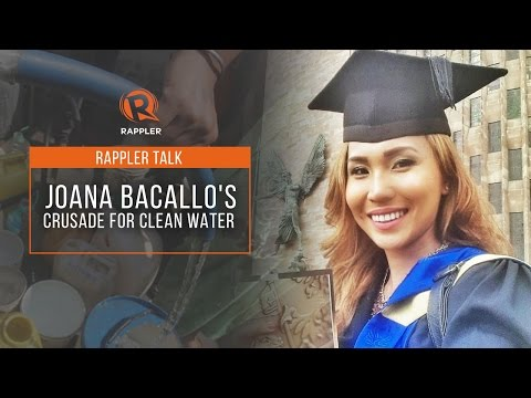 Rappler Talk: Joana Bacallo and her crusade for clean water