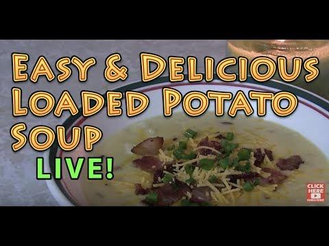 Loaded Baked Potato Soup - LIVE
