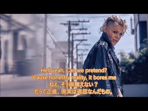 洋楽 和訳 P!nk - Can We Pretend Ft. Cash Cash