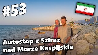 To Central Asia By Bicycle 53 Hitchhiking From Shiraz To The Caspian Sea English Subtibles