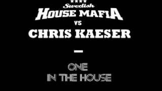 Swedish House Mafia vs Chris Kaeser - One In The House