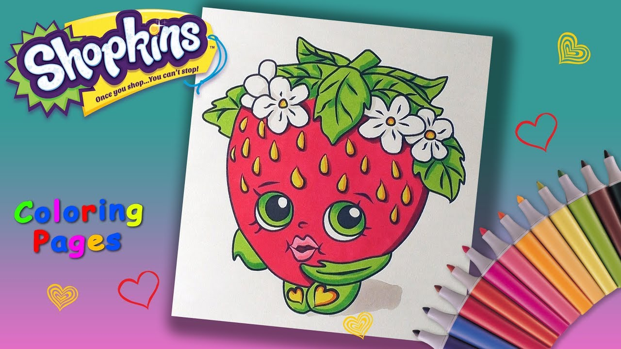 Shopkins Coloring Book How to color Strawberry Kiss Coloring Pages ...