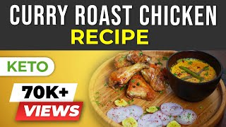 Curry Roast Chicken - Keto Indian Chicken Recipe | BeerBiceps Ketogenic Diet