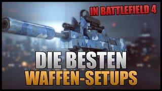 Die besten und spaßigsten Waffen-Setups in Battlefield 4