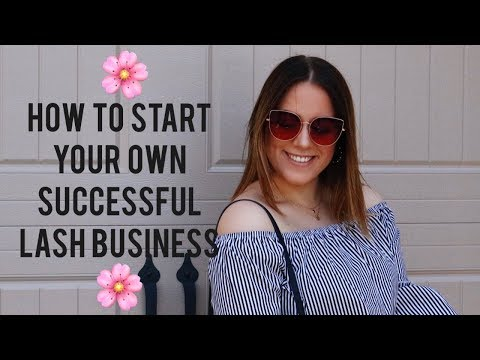 HOW TO START YOUR OWN SUCCESSFUL AT HOME LASH BUSINESS || 3 steps