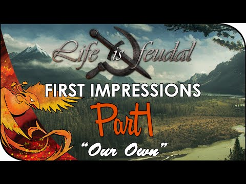 "Life is Feudal: Your Own │ First Impressions │ Part 1 │ ""Our Own"""