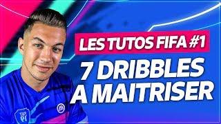 TUTO FIFA 19 - 7 DRIBBLES A MAÎTRISER !