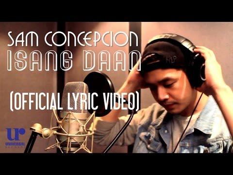 Sam Concepcion - 1sang Daan - (Official...