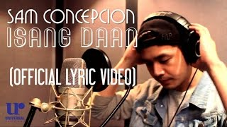 Sam Concepcion - 1sang Daan (Official Lyric Video)