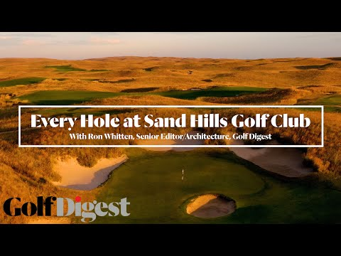 Every Hole at Sand Hills Golf Club in Mullen, Nebraska | Golf Digest