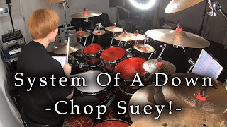 """System Of A Down - """"Chop Suey!"""" (Drum Cover)"""