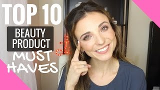 Top 10 Beauty Products EVERY Girl Should Own