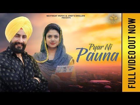 Pyar Ni Pauna (Full Video) | Pamma Dumewal | Deep Royce | NextBeat Music | Latest Punjabi Songs 2018