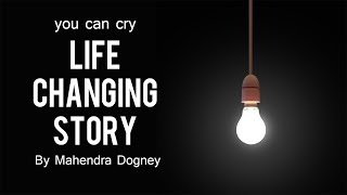 best motivational story in hindi inspirational video by mahendra dogney