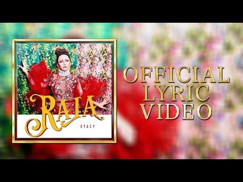 Stacy - Raja [Official Lyric Video]