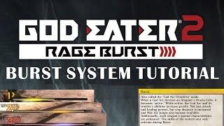 GOD EATER 2 - Burst System Tutorial