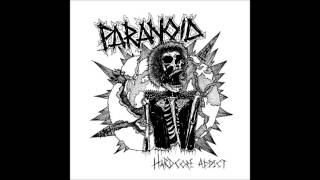 "paranoid ""hardcore addict"" ep out now"