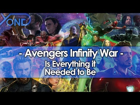 Avengers Infinity War Is Everything it Needed to Be