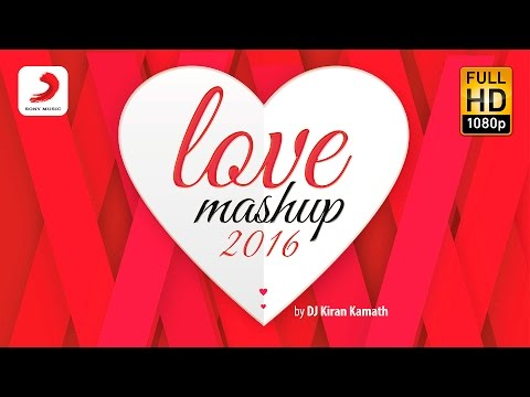 Mix - Love Mashup 2016 – Kiran Kamath | Bollywood Mashup | Valentines Special