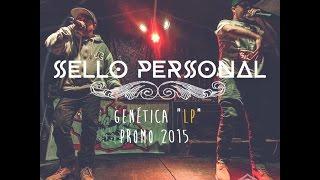 SELLO PERSONAL | GENÉTICA | DISCO COMPLETO 2015