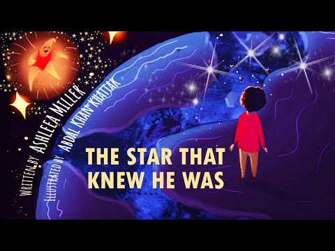 The Star That Knew He Was (Read Aloud) by Ashleea Miller   Kids Books Read Aloud   Childrens Books